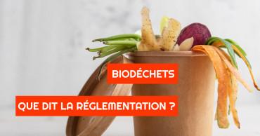 réglementation biodechets